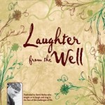 Stephen McCutchan: Laughter From The Well